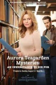 I misteri di Aurora Teagarden: Un'eredità per cui morire