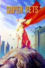 Super Pets