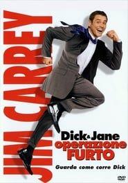 Dick & Jane - Operazione furto