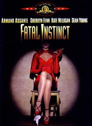 Fatal Instinct - Prossima apertura