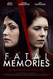 Fatal Memories - Ricordi mortali