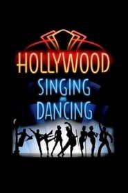 Hollywood Singing and Dancing: A Musical History