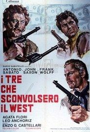 I Tre Che Sconvolsero Il West