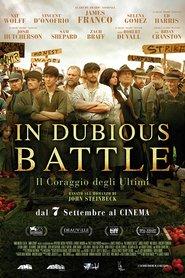 In Dubious Battle - Il coraggio degli ultimi giorni