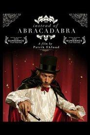 Instead of Abracadabra