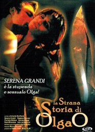 La strana storia di Olga 'O'