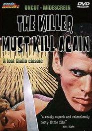 L'assassino è costretto ad uccidere ancora