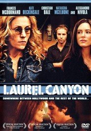 Laurel Canyon - Dritto in fondo al cuore