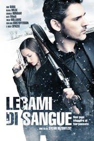 Legami Di Sangue 2012 Trama Citazioni Cast E Trailer