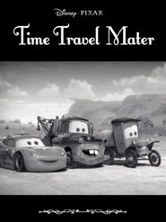 Mater's Tall Tales: Time Travel Mater
