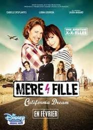 Mère et Fille, California Dreams