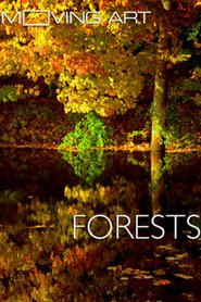 Moving Art: Forests