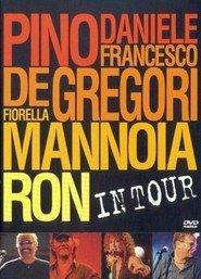 Pino Daniele, Francesco De Gregori, Fiorella Mannoia, Ron: In Tour
