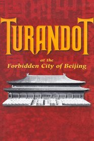 Puccini: Turandot at the Forbidden City of Beijing