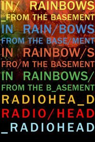 Radiohead: In Rainbows - From The Basement