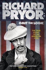 Richard Pryor: Omit the Logic