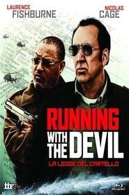 Running with the Devil – La legge del cartello