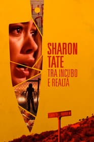 Sharon Tate - Tra incubo e realtà