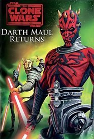 Star Wars The Clone Wars: Darth Maul Returns
