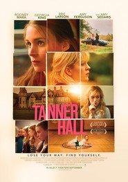 Tanner Hall - Storia di un'amicizia