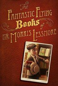 The Fantastic Flying Books of Mr Morris Lessmore