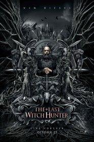 The Last Witch Hunter: L'ultimo cacciatore di streghe