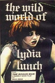 The Wild World of Lydia Lunch