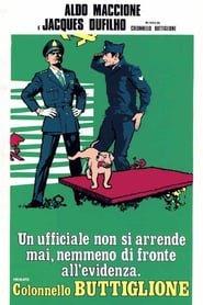 Un ufficiale non si arrende mai nemmeno di fronte all'evidenza, firmato Colonnello Buttiglione