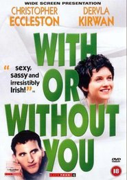 With or Without You - con te o senza di te