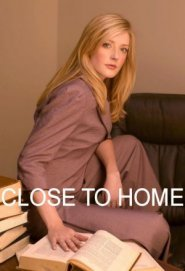 Close to Home - Giustizia ad ogni costo