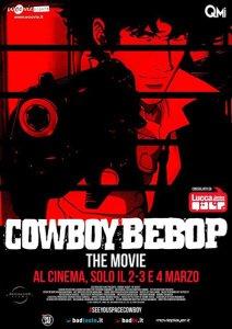 La locandina ufficiale italiana di Cowboy Bebop - Il film