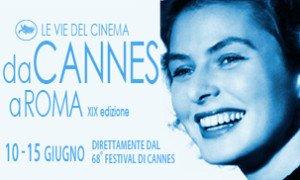 Il meglio di Cannes 2015 in rassegna a Roma