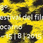 Locarno 2015: concorso, anteprime e grandi ospiti