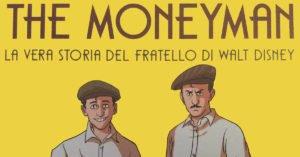 """""""The Moneyman"""": tutto quello che avreste voluto sapere su Roy Disney, ma non avete mai osato chiedere"""