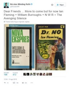 Il tweet pubblicato nei mesi scorsi da Refn