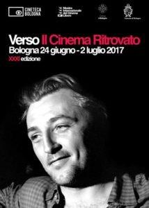 La locandina teaser de Il Cinema Ritrovato 2017