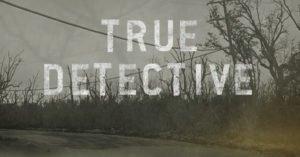 """""""True Detective"""": tutte le news sulla terza stagione"""