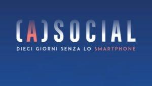"""(A)Social"", un documentario che parla di tecnodipendenza e digital detox"