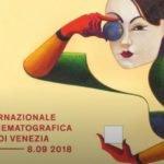 Venezia 75: tutti i film. 3 italiani in concorso per il Leone d'Oro 2018