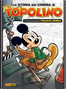 """""""La storia del cinema di Topolino"""": il cinema secondo gli autori Disney"""