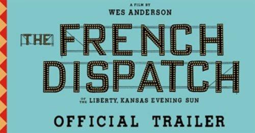 """Il ritorno di Wes Anderson: foto, personaggi e trailer di """"The French Dispatch"""""""