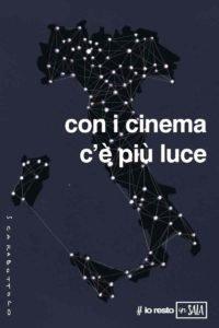 con i cinema c'è più luce poster