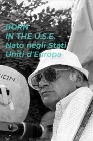 Born in the U.S.E. - Nato negli Stati Uniti d'Europa