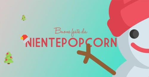 Buone Feste da NientePopcorn.it! Bei film e serie tv anche a Natale