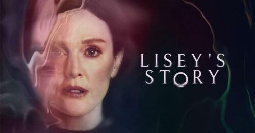 """3 motivi per vedere """"La storia di Lisey"""", la serie tv di Pablo Larraín"""