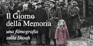 Il Giorno della Memoria: una filmografia sulla Shoah